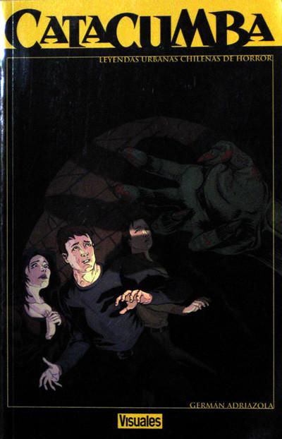 El cómic Catacumba narra 3 Leyendas Chilenas de Terror. Mide 25 x 16